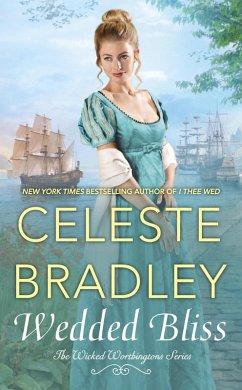 Wedded Bliss (eBook, ePUB) - Bradley, Celeste