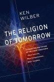 The Religion of Tomorrow (eBook, ePUB)