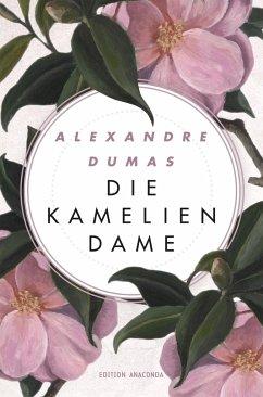 Die Kameliendame - Dumas, Alexandre, d. Jüng.