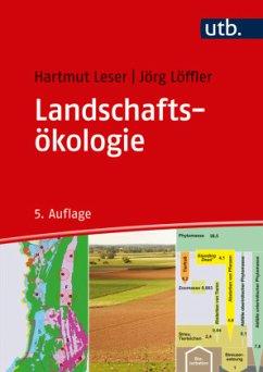 Landschaftsökologie - Leser, Hartmut; Löffler, Jörg