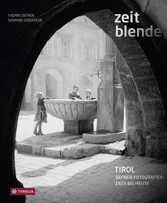 Zeitblende - Defner, Thomas; Gurschler, Susanne