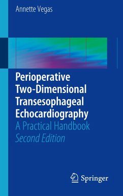 Perioperative Two-Dimensional Transesophageal Echocardiography - Vegas, Annette