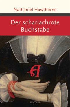 Der scharlachrote Buchstabe - Hawthorne, Nathaniel