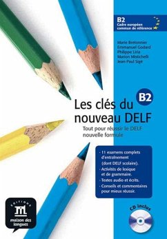 Les clés du nouveau DELF B2. Nouvelle édition. Livre de l'élève + MP3-Download