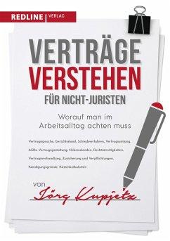 Verträge verstehen für Nicht-Juristen (eBook, ePUB) - Kupjetz, Jörg