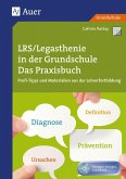 LRS - Legasthenie in der Grundschule