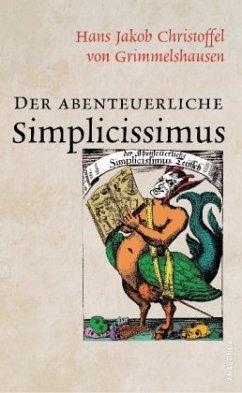 Der abenteuerliche Simplicissimus (Vollständige...