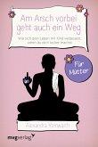Am Arsch vorbei geht auch ein Weg – Für Mütter (eBook, ePUB)