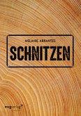 Schnitzen (eBook, PDF)