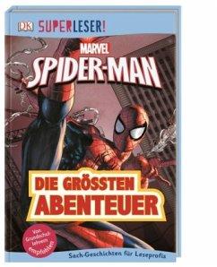 SUPERLESER! MARVEL Spider-Man Die größten Abenteuer / Superleser 3. Lesestufe Bd.14 - Hugo, Simon