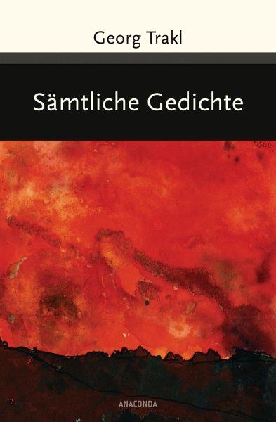 Georg Trakl - Sämtliche Gedichte - Trakl, Georg