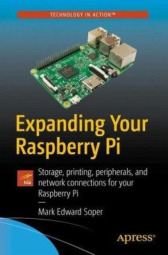 Expanding Your Raspberry Pi - Soper, Mark