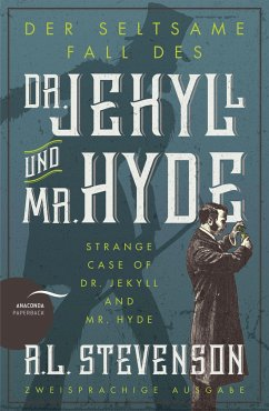 Der seltsame Fall des Dr. Jekyll und Mr. Hyde / Strange Case of Dr. Jekyll and Mr. Hyde - Stevenson, Robert Louis