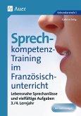Sprechkompetenz-Training Französisch Lernjahr 3-4