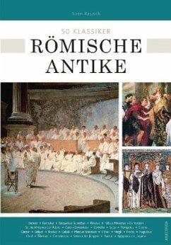 50 Klassiker Römische Antike