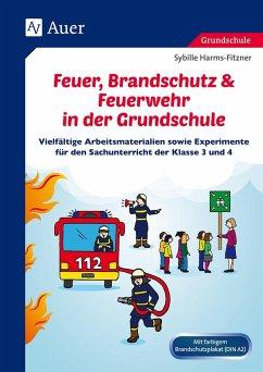 Feuer, Brandschutz & Feuerwehr in der Grundschule