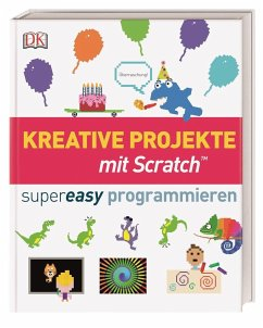 Kreative Projekte mit Scratch supereasy program...