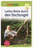 SUPERLESER! Lottes Reise durch den Dschungel / Superleser 2. Lesestufe Bd.14