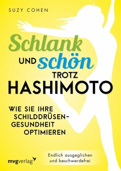 Schlank und schön trotz Hashimoto (eBook, PDF) - Cohen, Suzy