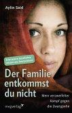 Der Familie entkommst du nicht (eBook, ePUB)