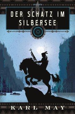 Der Schatz im Silbersee - May, Karl