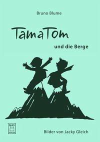 TamaTom und die Berge