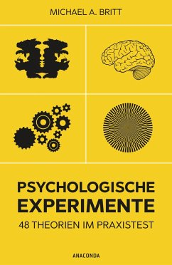 Psychologische Experimente - Britt, Michael A.