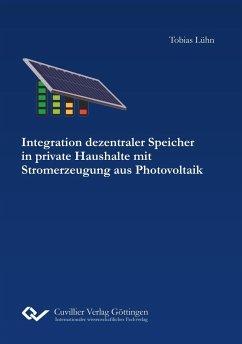 Integration dezentraler Speicher in private Hau...