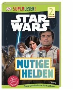 SUPERLESER! Star Wars(TM) Mutige Helden / Superleser 2. Lesestufe Bd.15 - Last, Shari
