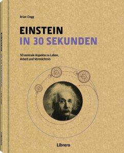 Einstein in 30 Sekunden - Clegg, Brian