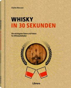 Whisky in 30 Sekunden - MacLean, Charles