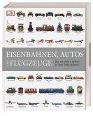 Eisenbahnen, Autos und Flugzeuge