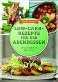 Low-Carb-Rezepte für das Abendessen (eBook, ePUB)