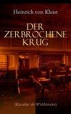 Der zerbrochene Krug (Klassiker der Weltliteratur) (eBook, ePUB)
