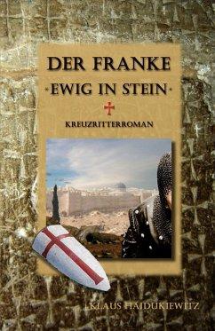 Der Franke - Ewig in Stein (eBook, ePUB)