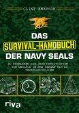 Das Survival-Handbuch der Navy SEALs (eBook, ePUB)