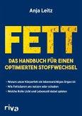 Fett. Das Handbuch für einen optimierten Stoffwechsel (eBook, ePUB)