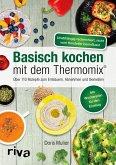 Basisch kochen mit dem Thermomix® (eBook, PDF)