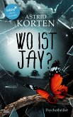 WO IST JAY? (eBook, ePUB)