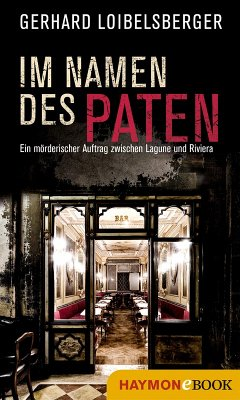 Im Namen des Paten (eBook, ePUB) - Loibelsberger, Gerhard
