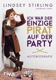 Ich war der einzige Pirat auf der Party (eBook, ePUB)