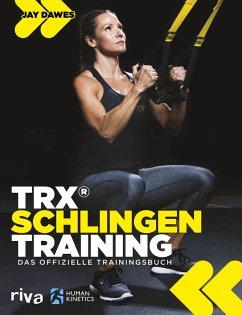TRX®-Schlingentraining (eBook, ePUB) - Dawes, Jay