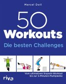 50 Workouts - Die besten Challenges (eBook, ePUB)