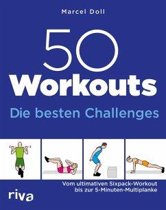 50 Workouts - Die besten Challenges (eBook, ePUB) - Doll, Marcel