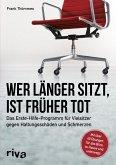 Wer länger sitzt, ist früher tot (eBook, PDF)