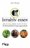 Intuitiv essen (eBook, ePUB)