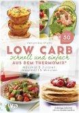 Low Carb schnell und einfach aus dem Thermomix® (eBook, PDF)