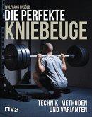 Die perfekte Kniebeuge (eBook, PDF)
