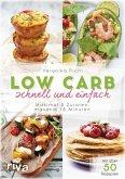 Low Carb schnell und einfach (eBook, ePUB)
