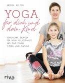 Yoga für dich und dein Kind (eBook, ePUB)